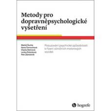 Metody pro dopravněpsychologické vyšetření