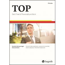 TOP - Temná triáda osobnosti v pracovním prostředí