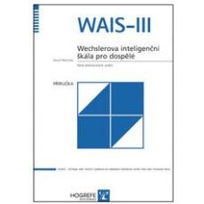 WAIS-III - Wechslerova inteligenční škála pro dospělé